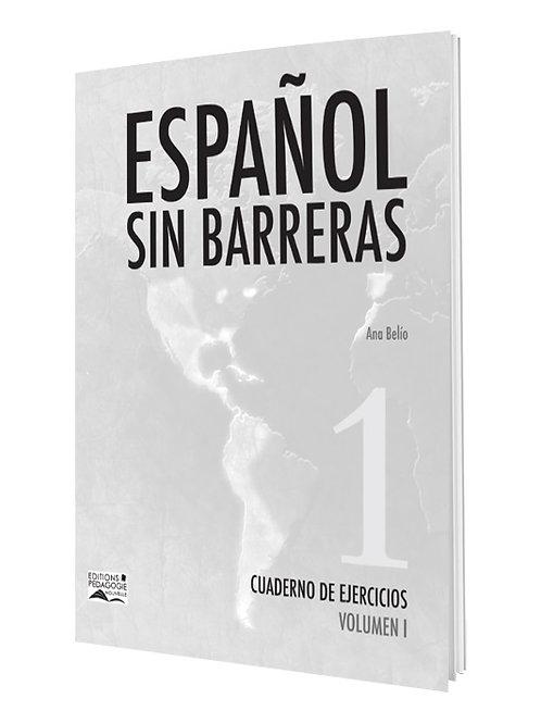 ESPAÑOL SIN BARRERAS #1 CUADERNO / 7e AF