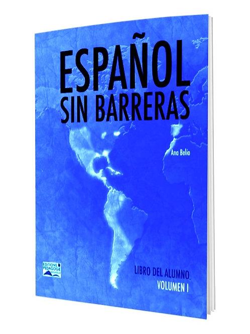 ESPAÑOL SIN BARRERAS #1 LIBRO / 7e AF
