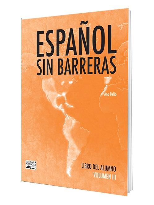 ESPAÑOL SIN BARRERAS #3 LIBRO / 9e AF