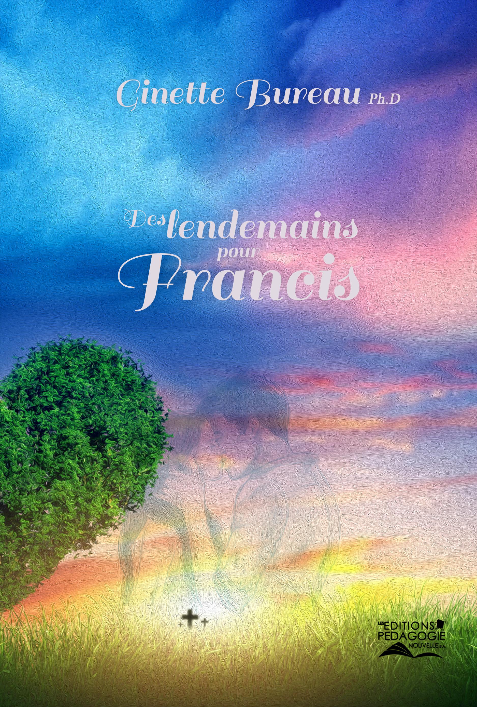 Des lendemains pour Francis