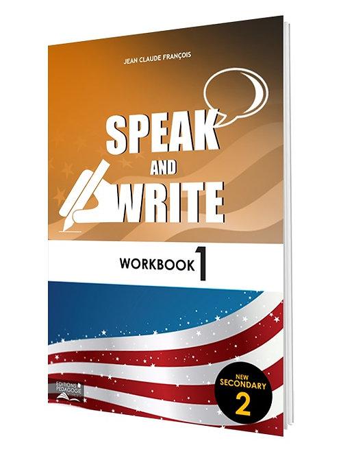 SPEAK AND WRITE #1  (WORKBOOK) / NS2