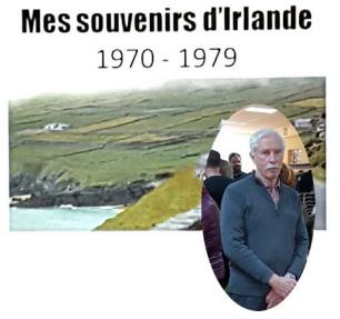 Conférence Souvenirs d'Irlande de Mars 2017