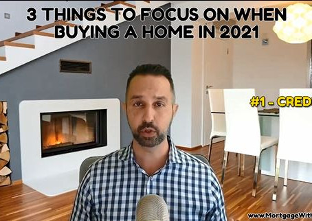 The 3 Things To Prepare You To Buy A Home in 2021 - #1 Credit