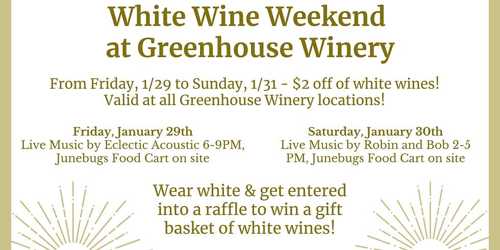 White Wine Weekend