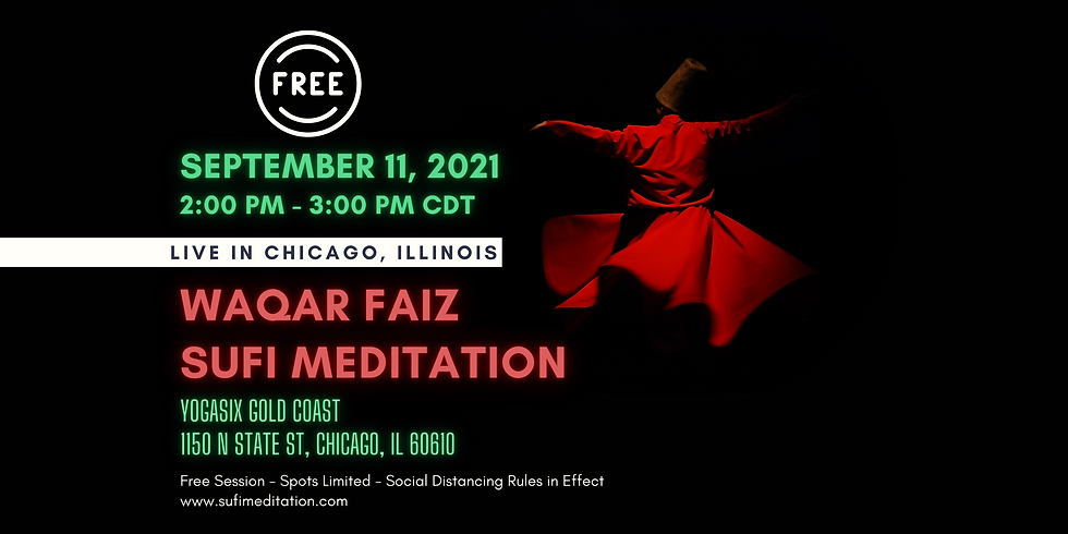 CHICAGO | Waqar Faiz Sufi Meditation (In Person Session)