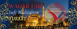 TURKEY   Waqar Faiz Sufi Meditation (7pm Istanbul Time)