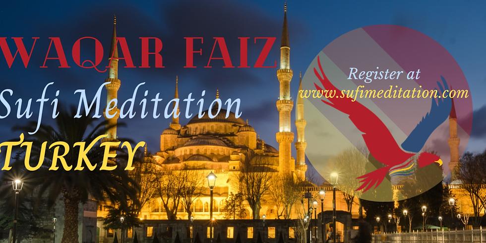 TURKEY | Waqar Faiz Sufi Meditation (7pm Istanbul Time)