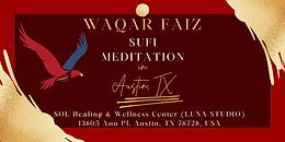 AUSTIN   Waqar Faiz Sufi Meditation (In Person Session)