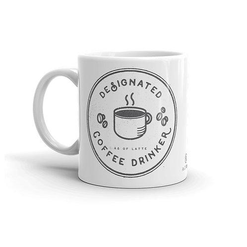 Designated Coffee Drinker 11 oz. Mug by As of Latte