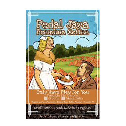 Only Have Pies for You Pumpkin Pie Coffee by Pedal Java