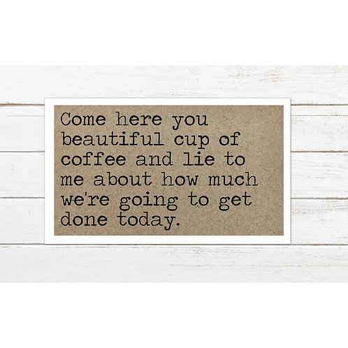 Lie To Me Coffee Magnet by Says The One