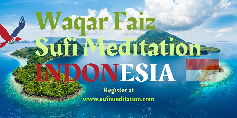 INDONESIA | Waqar Faiz Sufi Meditation (8pm Jakarta Time)