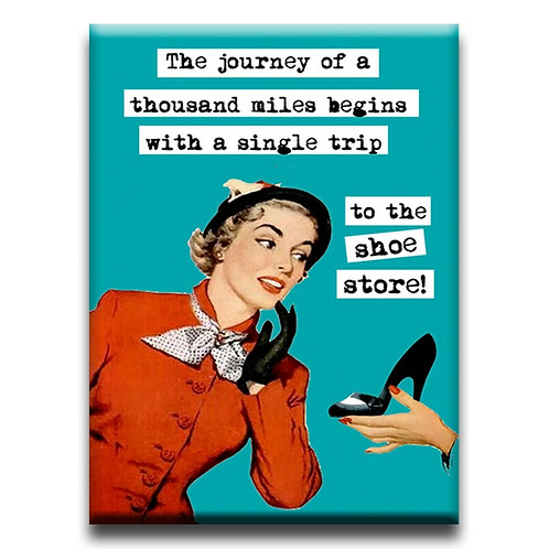 Journey To The Shoe Store Magnet