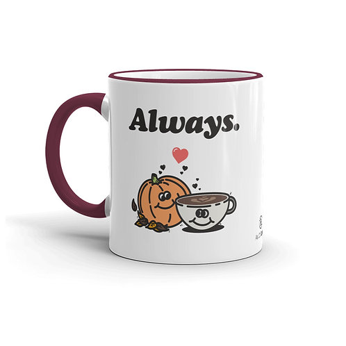 Always 11 oz. Mug by As of Latte