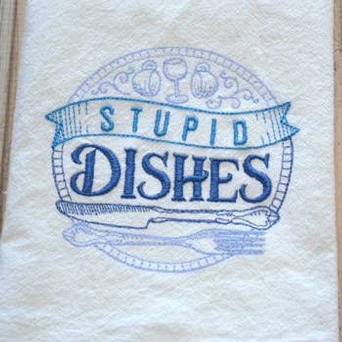 Stupid Dishes Tea Towel - Embroidered Floursack Towel (Blue)