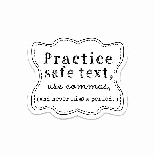 Practice Safe Text Vinyl Sticker