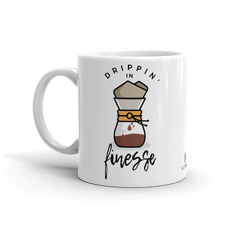 Drippin' In Finesse 11 oz. Mug by As of Latte