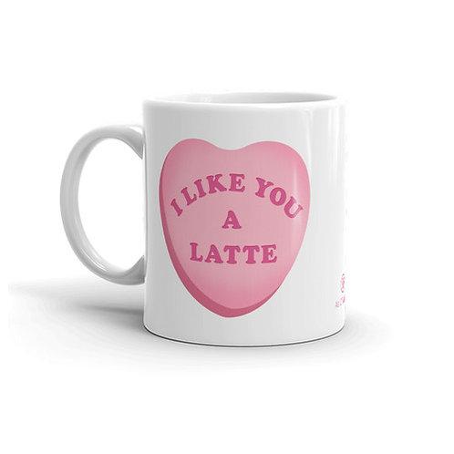 Like You A Latte 11 oz. Mug by As of Latte