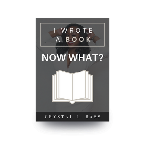 I Wrote A Book - Now What!?