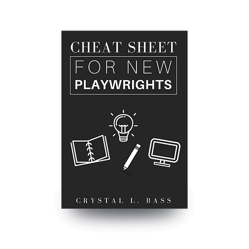 Cheat Sheet For Playwrights
