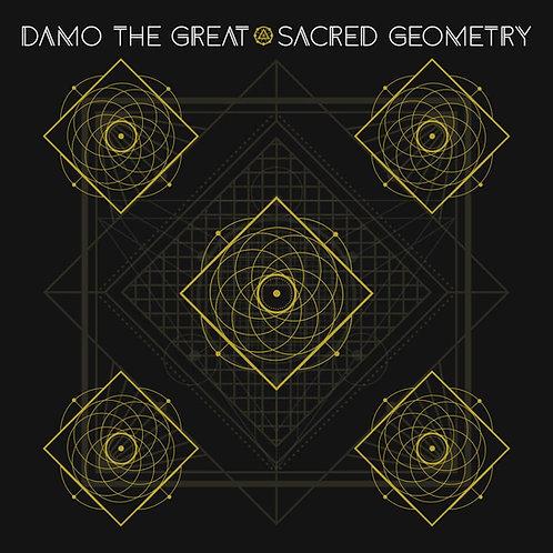 Damo the Great - Sacred Geometry