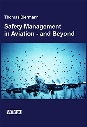 Safety Management in Aviation - and Beyond
