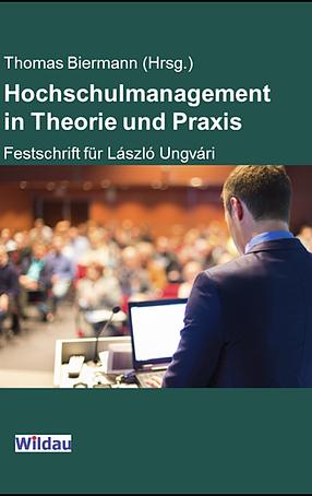 Hochschulmanagement in Theorie und Praxis