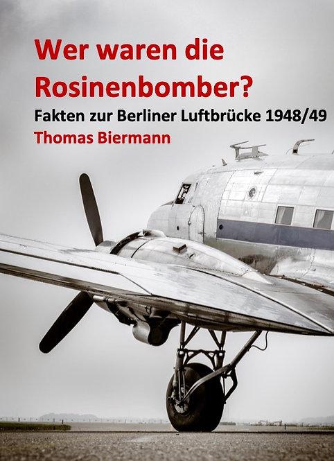 Wer waren die Rosinenbomber?