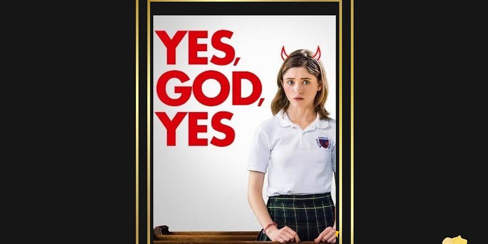Movie Night: Yes, God, Yes