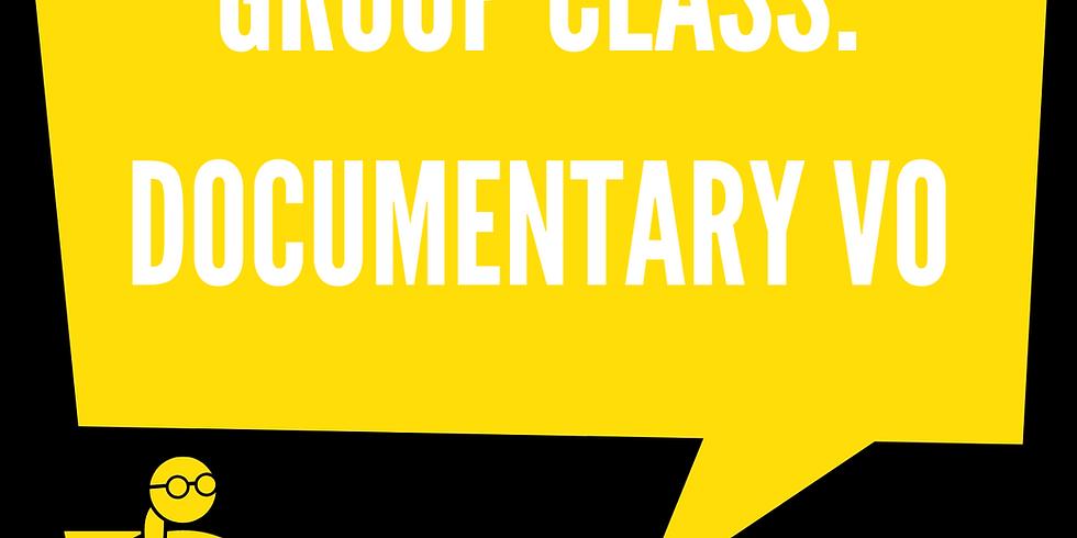 Group Class: Documentary VO