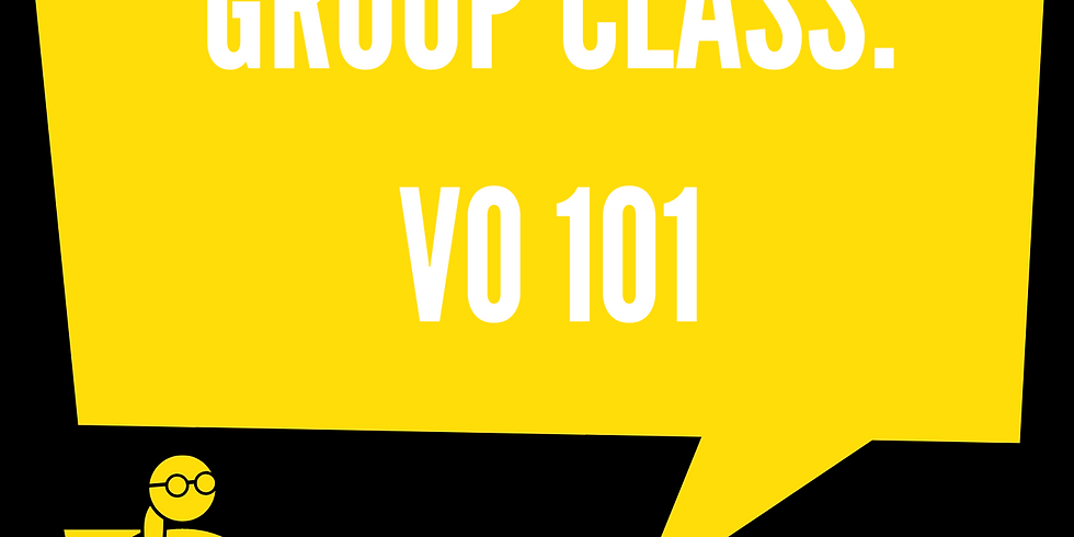 Group Class: Voice-Over 101