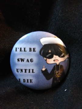 I'll be swag till I die