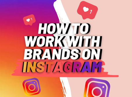 How To Work With Brands on Instagram?