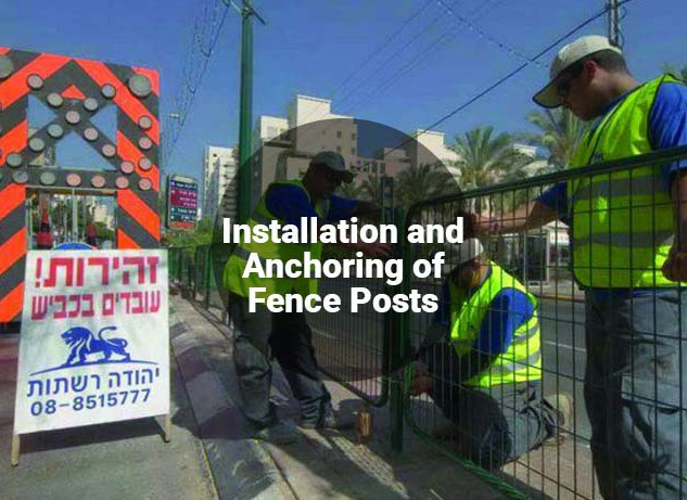 Installation and Anchoring of Fence Posts