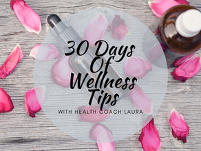 30 Days Of Wellness Tips