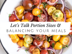 Let's Talk About Portion Sizes