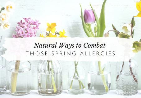 Natural Ways To Tackle Spring Allergies