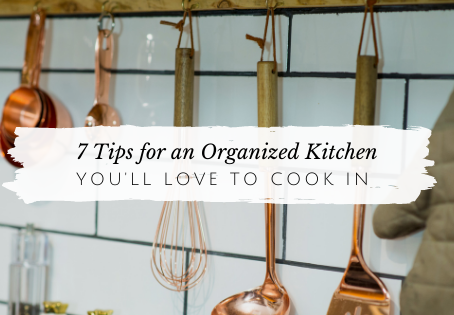 7 Tips for an Organized Kitchen