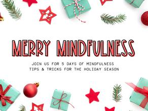 Merry Mindfulness Series