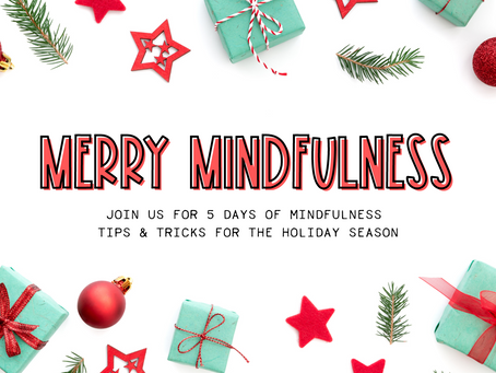 Merry Mindfulness Series