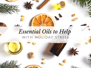 My Favorite Essential Oils to Combat Holiday Stress