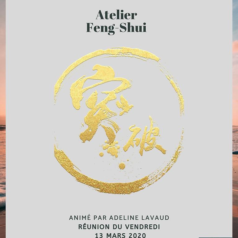 Atelier Feng Shui - Réunion Mensuelle Mars