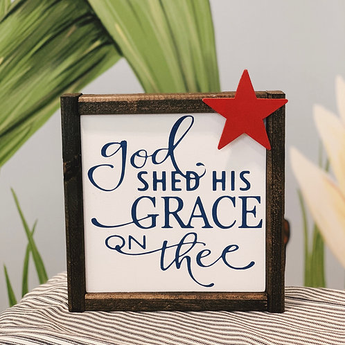 God she's His grace on thee
