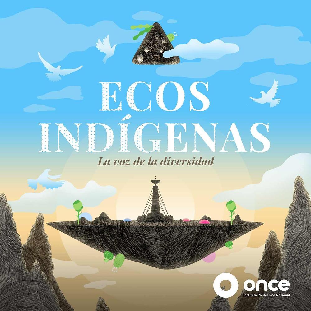 ecos-indigenas-podcast-latinoamerica