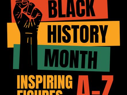 Black History Month Inspiring Figures A-Z