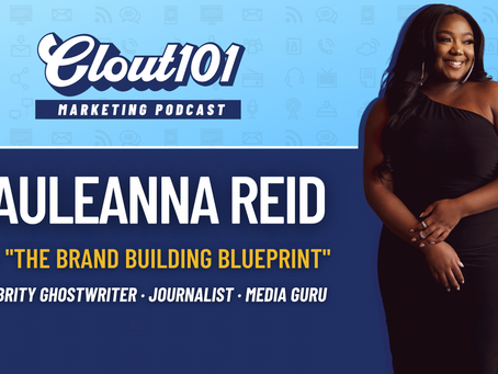 Pauleanna Reid on Ghostwriting, Personal Branding, and Writing for Forbes | Clout101 Podcast