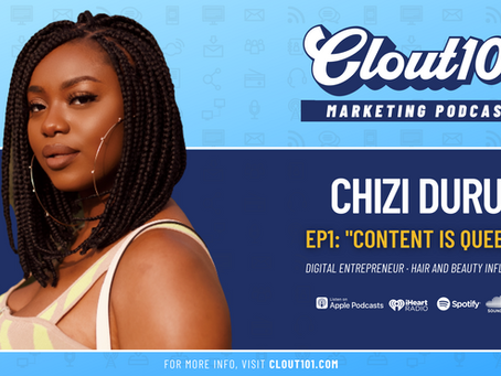 Chizi Duru on Brand Partnerships, Leveraging YouTube, and Monetization | Clout101 Podcast