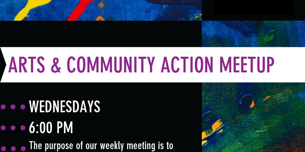 Arts & Community Action Meetup
