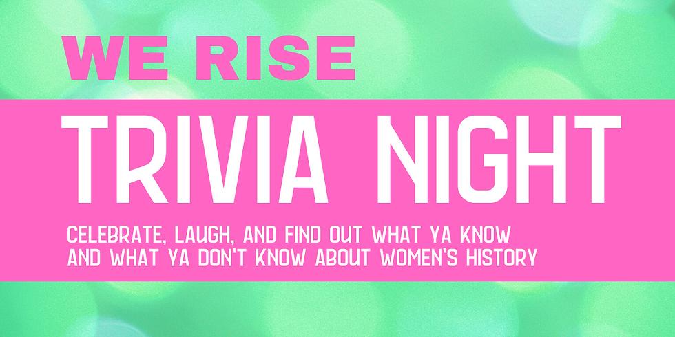 We Rise Trivia Night