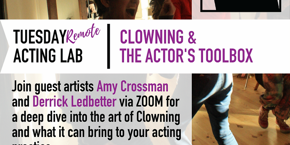 *free* REMOTE ACTOR'S LAB: Clowning & The Actor's Toolbox